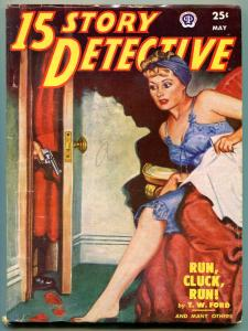 15 Story Detective Pulp May 1951- Lingerie cover- DL Champion