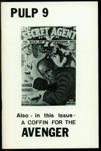 Pulp #9 1976- Destroy Secret Agent X- Coffin for Avenger- Fanzine VF