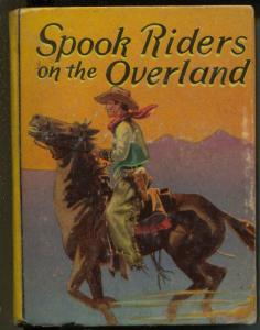 Spook Riders of The Overland- Big Little Book-#1144-1938-Freckles Malone-VG+