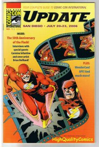 SDCC UPDATE #1 for 2006, NM,  Flash, Infantino, Bolland, San Diego Comic Con