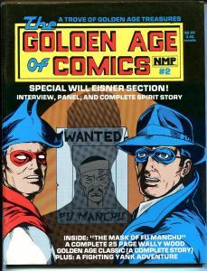 Golden Age of Comics #2 1983-Wally Wood-Will Eisner-Spiirit-Fu Manchu-VG/FN