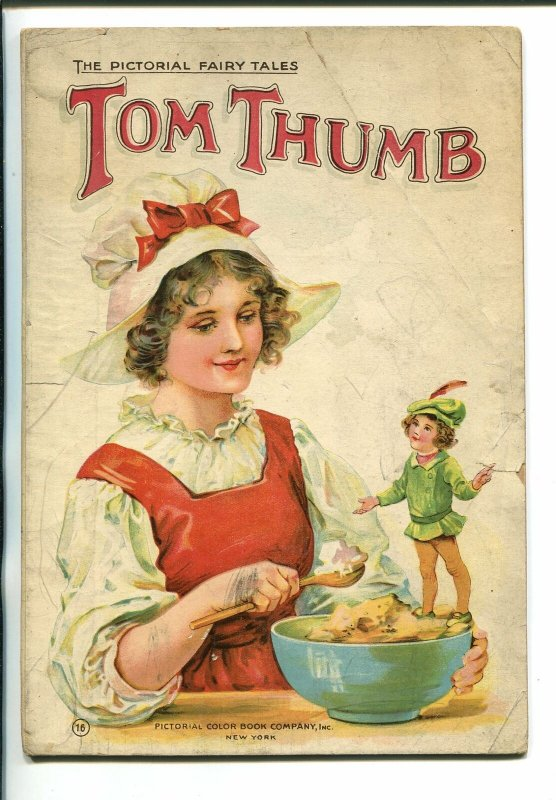 PICTORIAL FAIRY TALES #16 1910-TOM THUMB-MODERN COMIC BOOK FORERUNNER-good minus