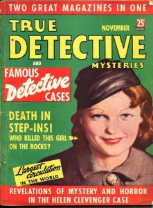 TRUE DETECTIVE MYSTERIES-NOV 1936--MURDER-VICE-ROBBERY-RAPE-POISON-good/vg G/VG