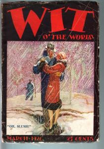 WIT OF THE WORLD 1926 MAR-RARE PULP-GREAT COVER G/VG