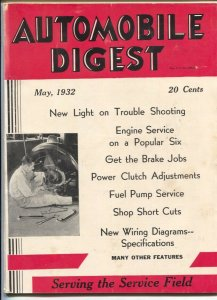 Automobile Digest 5/1932-serving the service field-early auto repair magazine-FN