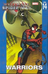 ULTIMATE SPIDER-MAN TP VOL 14 WARRIORS