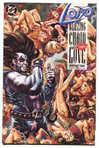 Lobo Blazing Chain of Love #1 - 1st issue 1992 DC NM-