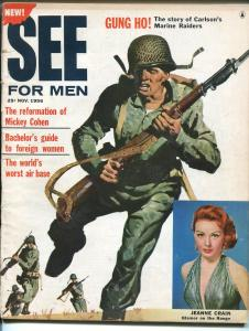 See For Men 11/56-Jeanne Crain-Carlson Raiders-dirty elections-Mickey Cohen-FR/G
