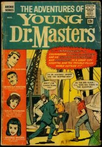 Adventures of Young Dr Masters #1 1964- Archie Comics POOR