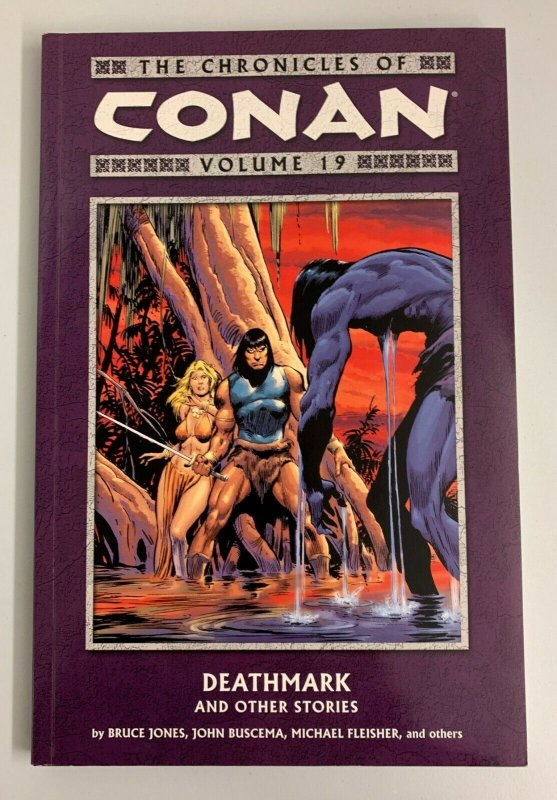 The Chronicles of Conan Vol. 19 Deathmark and Other Stories Paperback