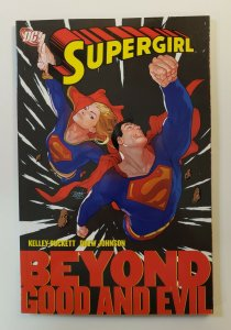 SUPERGIRL BEYOND GOOD AND EVIL TPB SOFT COVER GRAPHIC NOVEL VF/NM