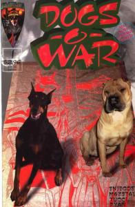 Dogs-O-War #1A VF/NM; Crusade | save on shipping - details inside