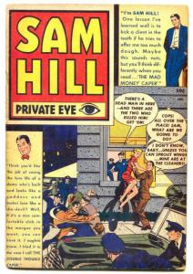 Sam Hill Private Eye #1 1950- Golden Age crime comic VG