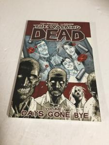 The Walking Dead Vol 1 Days Gone Bye Tpb Nm Near Mint Image Comics