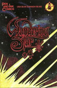 Wandering Star #4 (2nd) VF/NM; Pen and Ink   save on shipping - details inside
