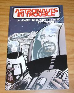 Astronauts In Trouble: Live From the Moon TPB VF/NM signed w/head sketch (2nd)