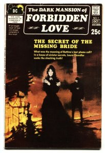 Dark Mansion of Forbidden Love #1 1971- Greytone cover- Romance Horror VG+