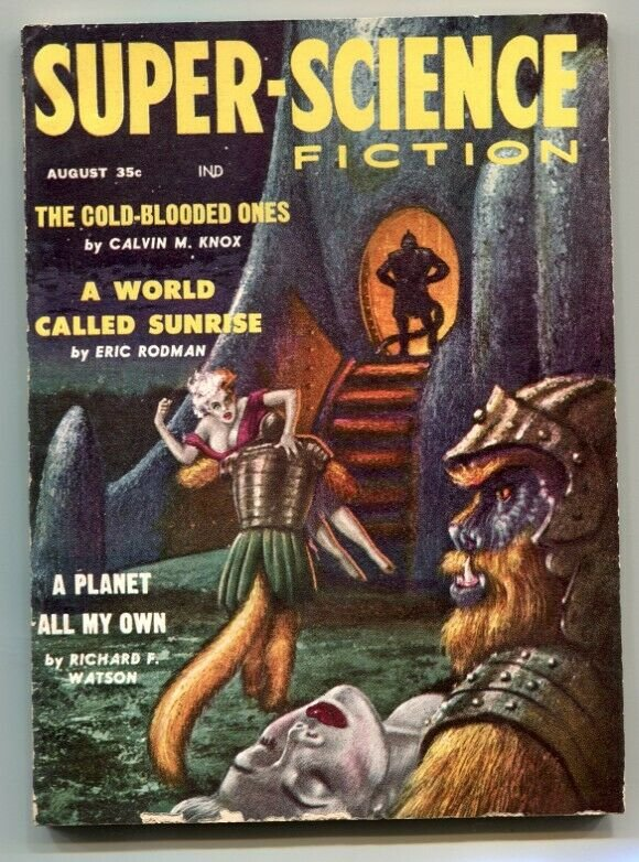 Super-Science Fiction August 1958- World Called Sunrise