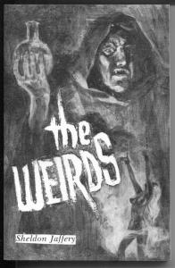 The Weirds 3/1987-1st issue-bizarre weird menace pulp reprints-Jaffrey-VF