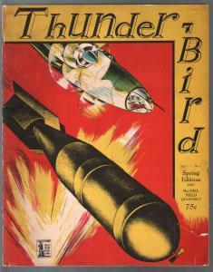 ThunderBird #1 Spring 1943-MacDill AFB history-Nazi Terror-WWII-VG