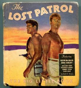 The Lost Patrol Big Little Book 1934- Whitman #753