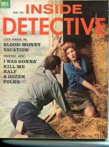 INSIDE DETECTIVE-NOV 1962-G/VG-SPICY-MURDER-KIDNAP-RAPE-COVER BY SCOTT G/VG