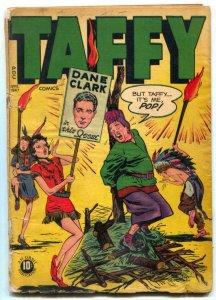 Taffy #7 1947- Dane Clark- Hopalong Cassidy cameo G