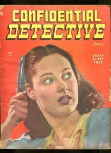 CONFIDENTIAL DETECTIVE-JUNE-1946-FN-SPICY-MURDER-RAPE-KIDNAP-ARSON VG