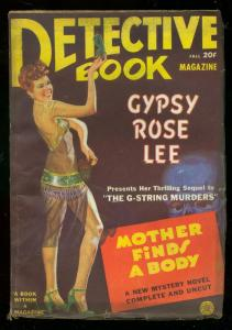 DETECTIVE BOOK PULP FALL 1943-GYPSY ROSE LEE-GEORGE GRO VG