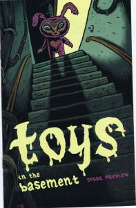 Toys in the Basement Ashcan #1 VF/NM; Fantagraphics   save on shipping - details