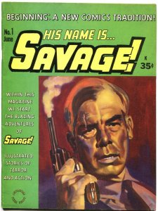 HIS NAME IS SAVAGE #1-1968-LEE MARVIN COVER-GIL KANE-EARLY GRAPHIC NOVEL FORMAT