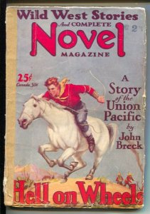 Wild West Stories & Complete Novel 3/1929-Pulp thrills-Hell On Wheels-John Br...