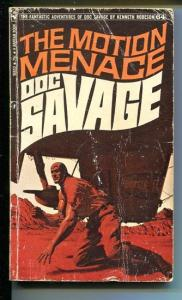 DOC SAVAGE-THE MOTION MENACE-#64-ROBESON- G-JAMES BAMA COVER-1ST EDITION G