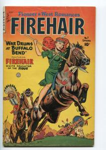 FIREHAIR #7-1951-FICTION HOUSE-INDIAN GIRL STORIES-SPICY GOOD GIRL ART-vg+