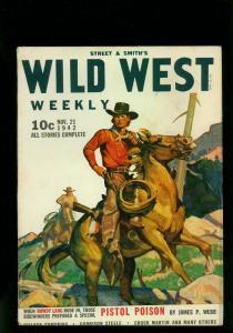 Wild West Weekly Pulp November 21 1942- Pistol Poison- Chuck Martin- FN