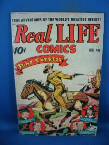 REAL LIFE COMICS 46 F VF PONY EXPRESS 1948 SCHOMBURG