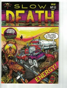 Slow Death #11 VF Last Gasp | alan moore - greg irons - tom veitch underground