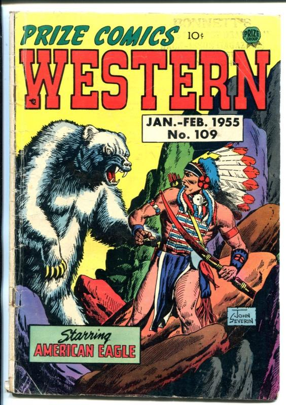 PRIZE COMICS WESTERN #109-1955-AMERICAN EAGLE-SEVERIN-WILLIAMSON-INDIANS-vg-
