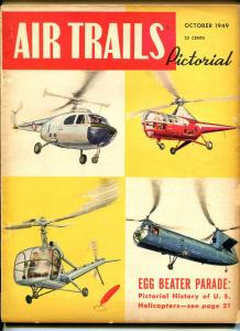 AIR TRAILS PICTORIAL 10/1949-PULP-HELICOPTER COVER-AVIATION PIX-vg