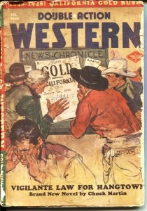 DOUBLE ACTION WESTERN--FEB 1948--CALIFORNIA GOLD RUSH MEMORIAL ISSUE-- PULP T...