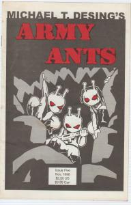 $.99 CENT SALE!, - ARMY ANTS #5 1996 - MICHAEL T.  DESING - BAGGED BOARDED