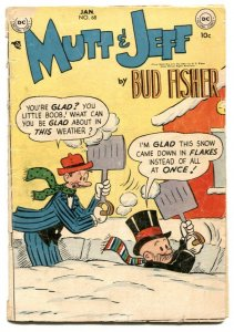 Mutt and Jeff #68 19543- BUD FISHER- Golden Age G