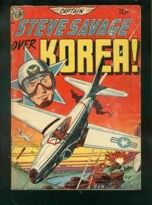 CAPTAIN STEVE SAVAGE OVER KOREA #1-1950-WALLY WOOD ART  G/VG