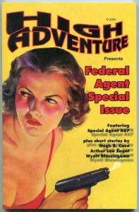 High Adventure #53 Federal Agent Special issue- Special Agent K67 pulp reprint
