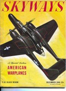 Skyways 12/1944-Henry-Ren Wicks P-61 Black Widow cover-American warplanes-WWI...