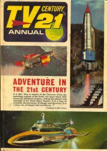 TV 21 Annual UK hardback Thunderbirds-- Fireball XL5- Get Smart