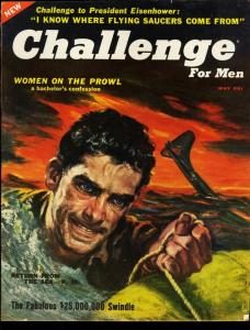 CHALLENGE FOR MEN 1955 MAY-UFOS-WITCHDOCTORS FN