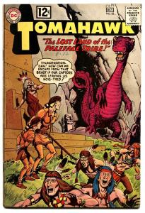 TOMAHAWK #82 Silver-age comic book 1962- DC WESTERN -SCI FI ISSUE-CAVE MONSTER