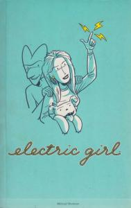 Electric Girl TPB #1 FN; Mighty Gremlin | save on shipping - details inside