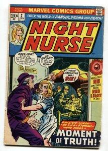 NIGHT NURSE #2 1973-MARVEL BRONZE AGE-RARE TITLE-G